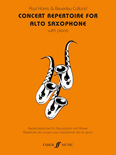 Concert Repertoire For Alto Saxophone By Edited by Paul Harris
