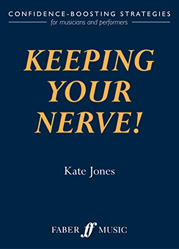 Keeping Your Nerve! By Kate Jones