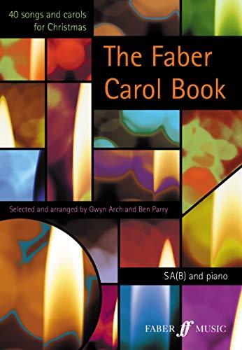 The Faber Carol Book By Arranged by (music) Gwyn Arch
