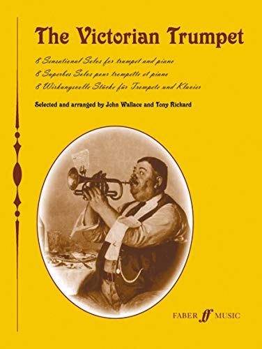 The Victorian Trumpet: (With Piano) By John Wallace