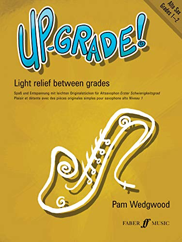 Up-Grade! Alto Sax Grades 1-2 By By (composer) Pam Wedgwood