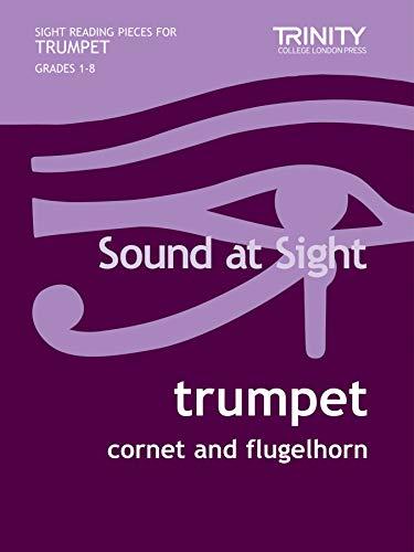 Sound at Sight. Trumpet Grades 1-8 By Deborah Calland