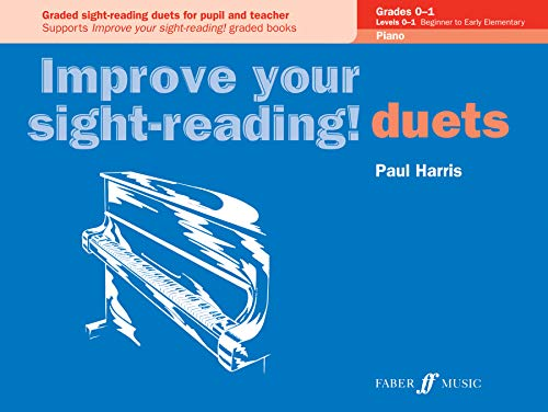 Improve your sight-reading! Piano Duets Grades 0-1 By Paul Harris