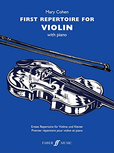 First Repertoire for Violin By Arranged by (music) Mary Cohen
