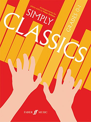 Simply Classics Grades 0-1 By (music) Peter Gritton