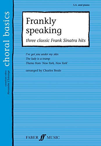 Frankly Speaking: Three Classic Sinatra Hits By Arranged by (music) Charles Beale