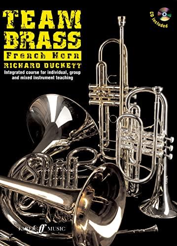 Team Brass: French Horn By (music) Richard Duckett