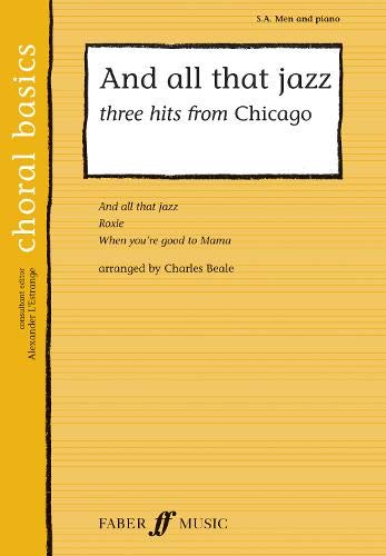 And All That Jazz: Three Hits From Chicago By Arranged by (music) Charles Beale