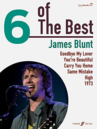 6 Of The Best: James Blunt By James Blunt