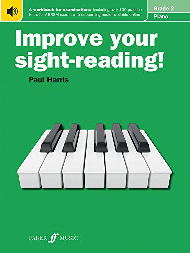 Improve your sight-reading! Piano Grade 2 By Paul Harris