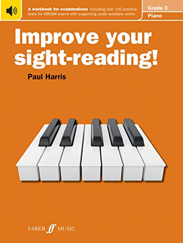 Piano: Grade 3 (Improve Your Sight-reading!) By Paul Harris