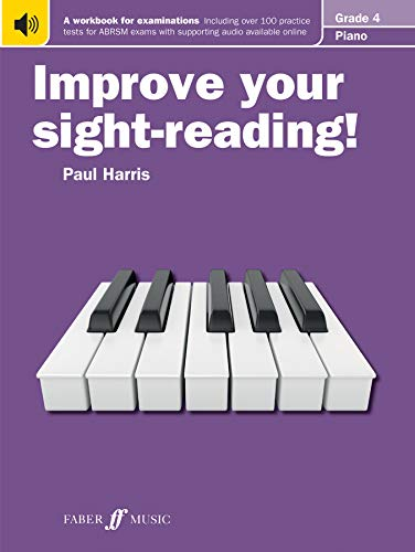 Improve your sight-reading! Piano Grade 4 By Paul Harris