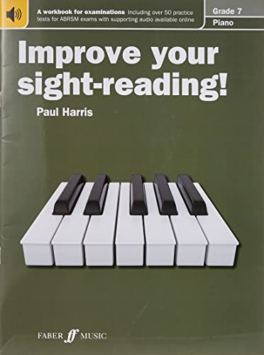 Improve your sight-reading! Piano Grade 7 By Paul Harris