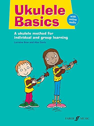 Ukulele Basics By Lorriaine Bow