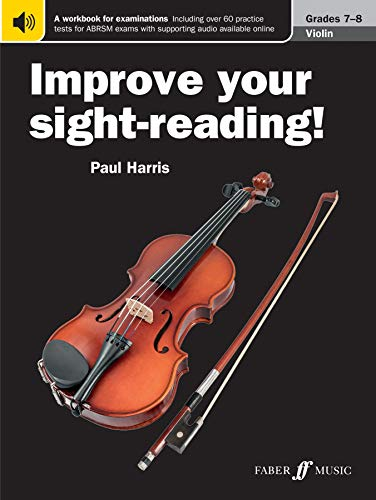 Improve Your Sight-Reading! Violin Grade 7-8 By Paul Harris