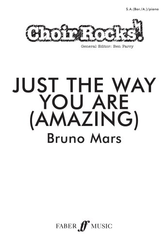 Choir Rocks! Just The Way You Are (Amazing) By Bruno Mars