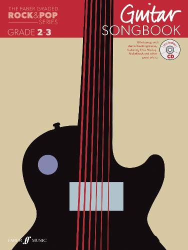 The Faber Graded Rock & Pop Series Guitar Songbook: Grades 2-3 By