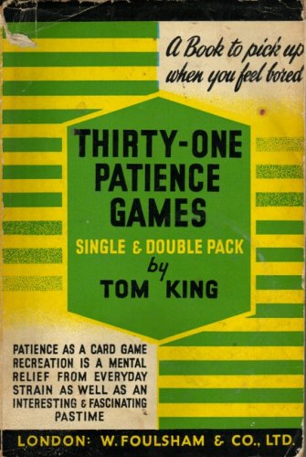 Thirty-one Patience Games By Tom King