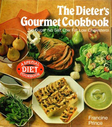 Dieter's Gourmet Cook Book By Francine Prince
