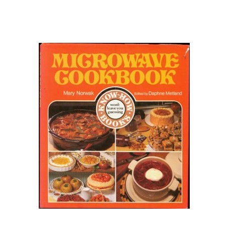 Microwave Cook Book By Mary Norwak