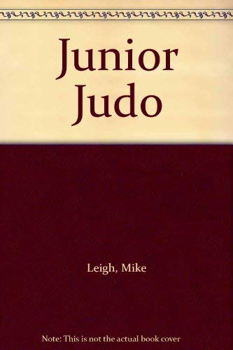 Junior Judo By Mick Leigh