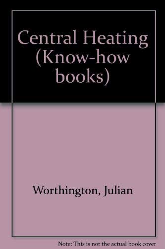 Central Heating (Know-how books) | World of Books
