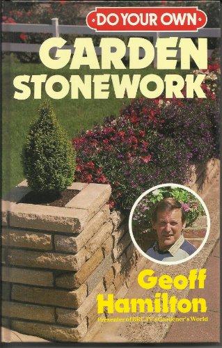 Do Your Own Garden Stonework By Geoff Hamilton