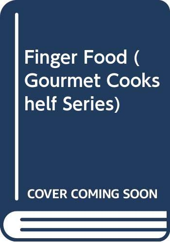 Finger Food (Gourmet Cookshelf) Edited by Sonia Allison