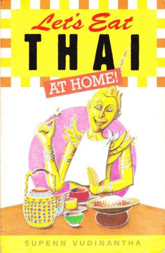 Let's Eat Thai By Supenn Vudinantha