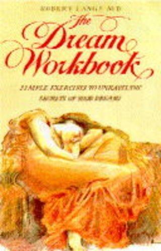 The Dream Workbook By Robert Langs