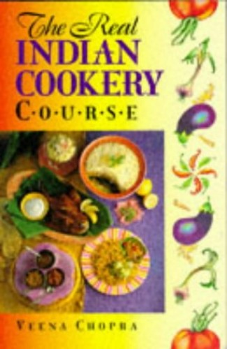 The Real Indian Cookery in 21 Steps By Veena Chopra