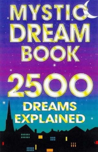 The Mystic Dream Book By Anon
