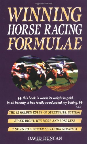 Winning Horse Racing Formulae By D Duncan