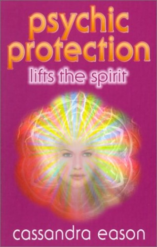 Psychic Protection By Cassandra Eason