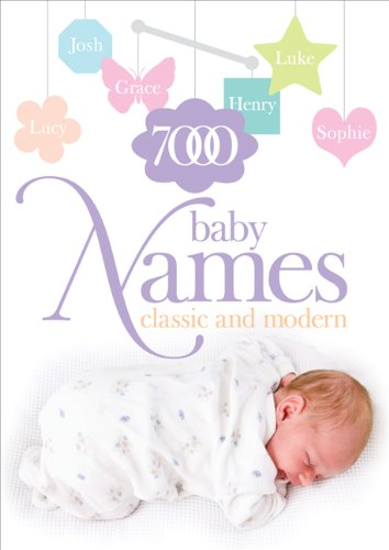 7000 Baby Names: Classic and Modern by Hilary Spence