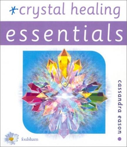 Crystal Healing By Cassandra Eason