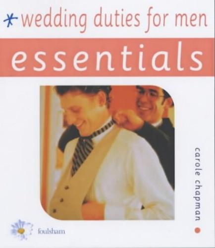 Wedding Duties for Men By Carole Chapman