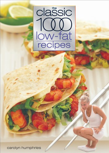 The Classic 1000 Low-fat Recipes By Carolyn Humphries