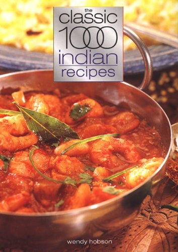 The Classic 1000 Indian Recipes By Carolyn Humphries