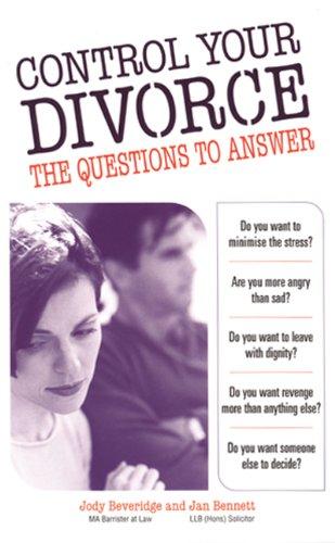 Control Your Divorce By Jody Beveridge