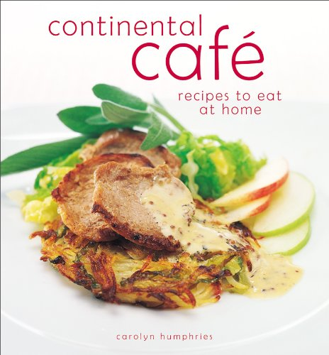 Continental Cafe By Carolyn Humphries