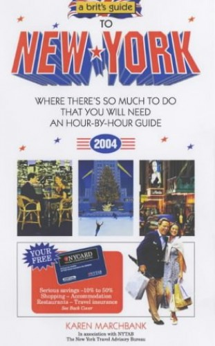 A Brit's Guide to New York By Karen Marchbank