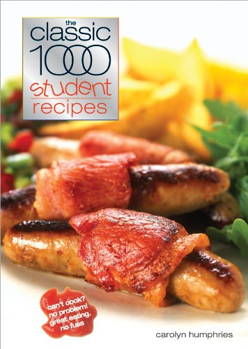The Classic 1000 Student Recipes By Carolyn Humphries