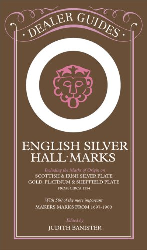 English Silver Hallmarks By Edited by Judith Banister