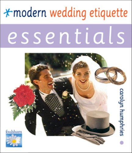 Modern Wedding Etiquette By Carolyn Humphries