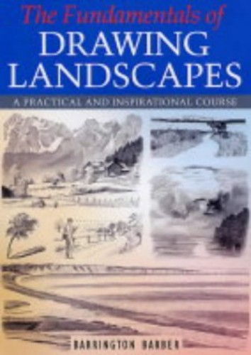 Fundamentals of Drawing Landscapes By Barrington Barber