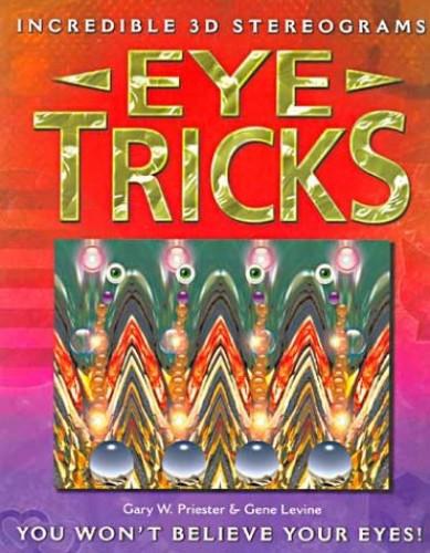 Eye Tricks By Gary Priester