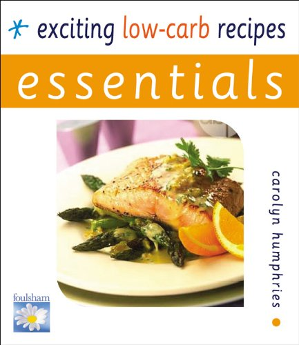 Exciting Low-carb Recipes By Carolyn Humphries