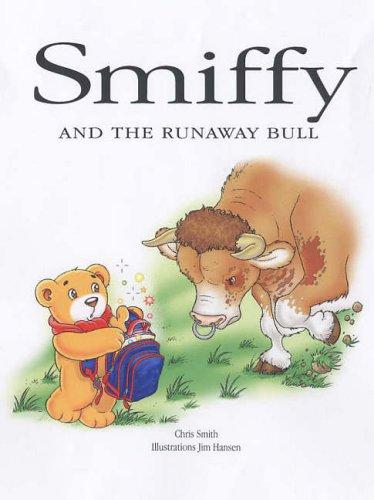 Smiffy and the Runaway Bull By Jim Hansen