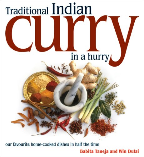 Traditional Indian Curry in a Hurry By Babita Tajena